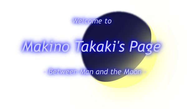 Welcome to Makino Takaki's Page